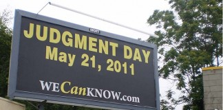 Judgment Day, May 2011 - Yet another apocalyptic theory that cause panic over nothing
