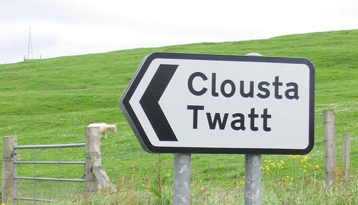 Twatt, a small village in Scotland. A true winner among funny name places!